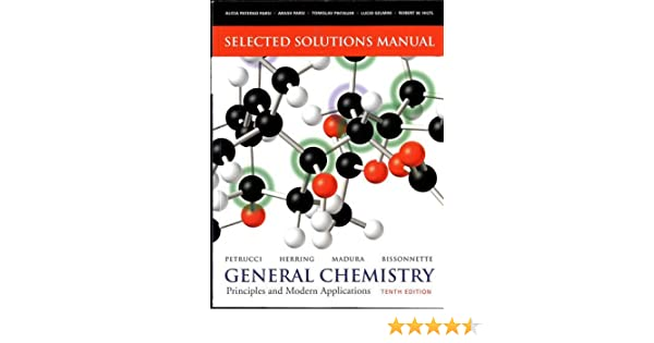 Selected solutions manual general chemistry principles and selected solutions manual general chemistry principles and modern applications ralph h petrucci f geoffrey herring jeffry d madura fandeluxe Images