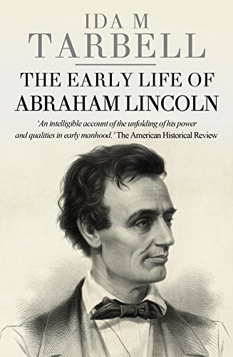 Amazon the early life of abraham lincoln ebook ida m tarbell the early life of abraham lincoln by tarbell ida m fandeluxe Gallery