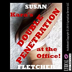 Kara's Double Penetration at the Office