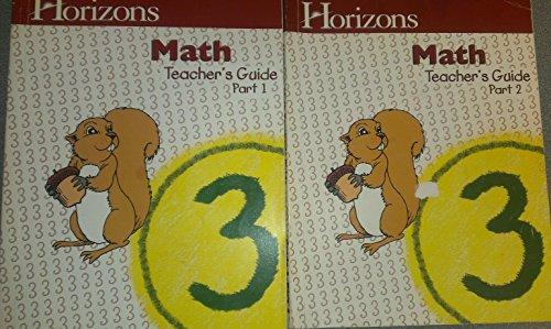 - 2 Volumes of Horizons Math Grade 3, Teacher's Guide- Part 1 & Part 2