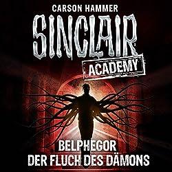 Belphegor: Der Fluch des Dämons (Sinclair Academy 1)