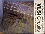 The Design and Analysis of VLSI Circuits 9780201125801