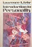 Introduction to Personality, Fehr, Lawrence A., 0023367008