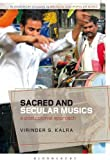 Sacred and Secular Musics: A Postcolonial Approach (Bloomsbury Studies in Religion and Popular Music), Virinder S. Kalra, 1441121323