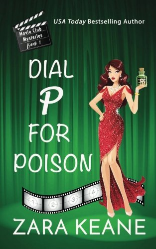 dial-p-for-poison-movie-club-mysteries-book-1-volume-1