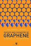 Physics and Chemistry of Graphene, Enoki, 9814241482