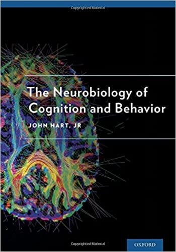 The neurobiology of cognition and behavior 9780190219031 medicine the neurobiology of cognition and behavior 1st edition fandeluxe Gallery