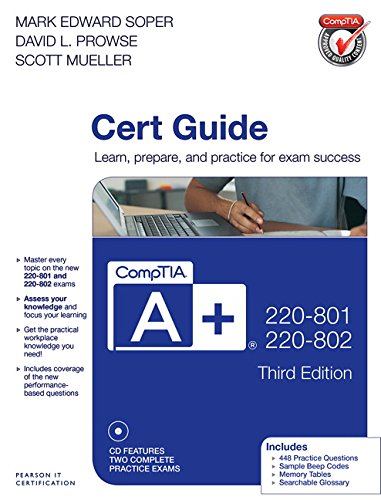 CompTIA A+ 220-801 and 220-802 Cert Guide (3rd (Authorized Cert Guide)