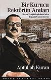img - for Bir Kurucu Rektorun Anilari book / textbook / text book