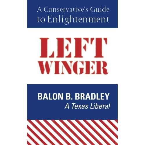 Left Winger: A Conservative?s Guide to Enlightenment (Paperback)