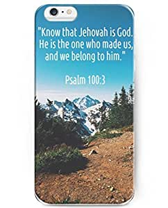 UKASE Back Cover Snap on Case for 4.7 inch iPhone 6 with Inspiration Bible Sayings Know that Jehovah Is God. He Is the One Who Made Us, and We Belong to Him by lolosakes by lolosakes