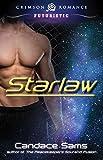Starlaw (Crimson Romance Series Book 1)
