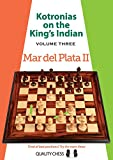 Kotronias on the King's Indian: Mar del Plata II
