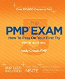 By Andy Crowe - The PMP Exam: How to Pass on Your First Try 5th Edition (5th New edition) (5/31/13)