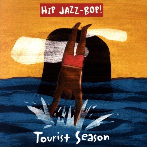 Hip Jazz Bop Tourist Essentials