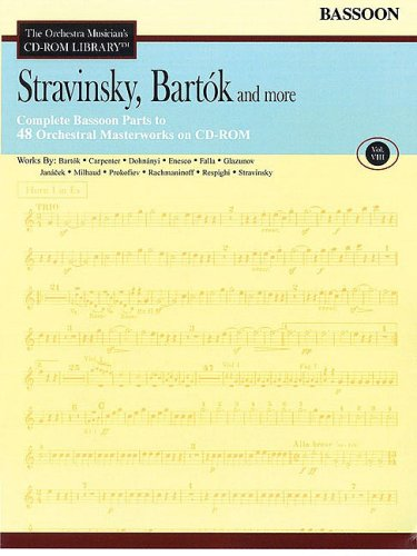 Stravinsky, Bartok and More - Vol. 8: The Orchestra Musician's CD-ROM Library - Bassoon pdf
