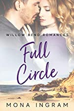 Full Circle (Willow Bend Romances Book 1)