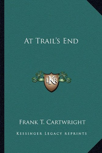 Read Online At Trail's End ebook