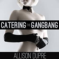 Catering the Gangbang