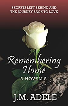 Remembering Home: A Novella by [Adele, J.M.]