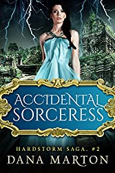 Accidental Sorceress (Hardstorm Saga Book 2) (English Edition)