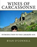 Wines of Carcassonne: Introduction to the Cabardès AOC