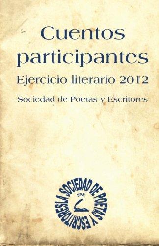 - Cuentos participantes (Spanish Edition)