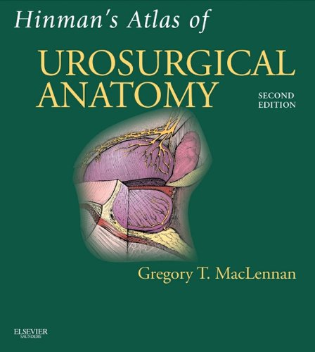 Hinman's Atlas of UroSurgical Anatomy E-Book: Expert Consult Online and - Urology Drain