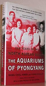 the aquariums of pyongyang The aquariums of pyongyang is one of the most terrifying memoirs i have ever read as the first account to emerge from north korea, it is destined to become a classic― as the first account to emerge from north korea, it is destined to become a classic.