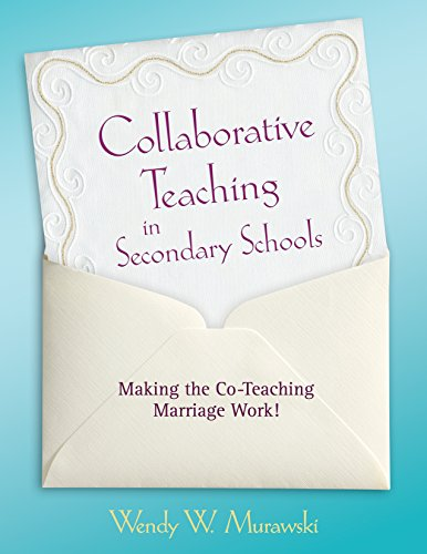 Download Collaborative Teaching in Secondary Schools: Making the Co-Teaching Marriage Work! Pdf