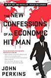 img - for The New Confessions of an Economic Hit Man book / textbook / text book
