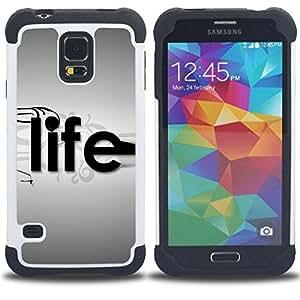 - Life Typography/ H??brido 3in1 Deluxe Impreso duro Soft Alto Impacto caja de la armadura Defender - SHIMIN CAO - For Samsung Galaxy S5 I9600 G9009 G9008V