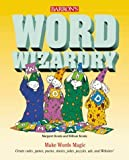 img - for Word Wizardry: Make Words Magic (Barron's Wizardry) by Margaret Kenda (1999-10-03) book / textbook / text book