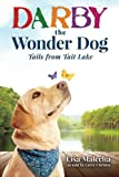 Darby the Wonder Dog: Tails from Tait Lake