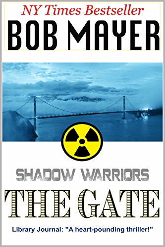 The Gate Shadow Warriors Book 2 Kindle Edition By Bob Mayer