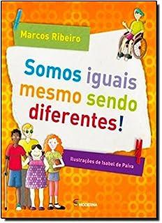 Somos Iguais Mesmo Sendo Diferentes (Em Portuguese do Brasil)