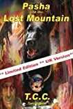 Pasha and the Lost Mountain, Gary Webster, 0982232624
