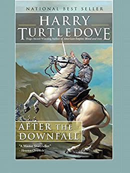 After the Downfall by [Turtledove, Harry]