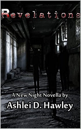 Revelations: Apocalypse and dystopian zombie and vampire novel (The New Night Series Book 2)
