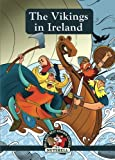 img - for The Vikings In Ireland (Ireland's Best Known Stories In A Nutshell) (Volume 16) book / textbook / text book