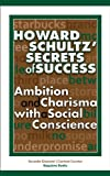 img - for Howard Schultz  Secrets of Success book / textbook / text book
