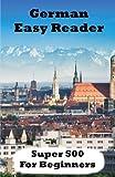 German Easy Reader: Super 500