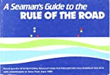 A Seaman's Guide to the Rules of the Road, , 0870218654
