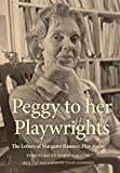 #5: Peggy to her Playwrights: The Letters of Margaret Ramsay, Play Agent