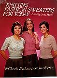 Knitting Fashion Sweaters Forties, Linda Macho, 0486244091
