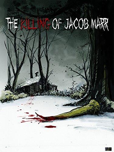 The Killing of Jacob Marr ()