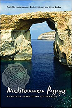 Mediterranean Passages: Readings from Dido to Derrida