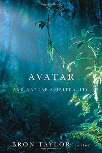 Download Avatar and Nature Spirituality (Environmental Humanities) PDF