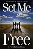 img - for Set Me Free: A Novel book / textbook / text book