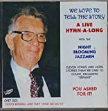 img - for We Love To Tell The Story a Live Hymn-A-Long With The Night Blooming Jazzmen (1998 Audio and Music CD) book / textbook / text book